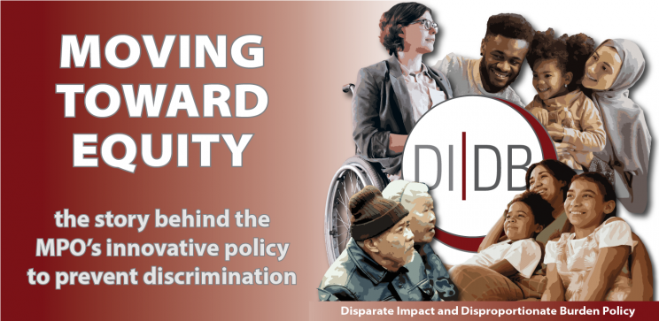 Moving Toward Equity: The story behind the MPO's innovative policy to prevent discrimination
